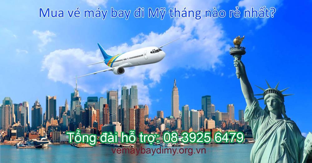 Mua vé máy bay đi Mỹ tháng nào rẻ nhất?