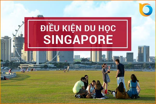 Điều kiện du học Singapore mới nhất
